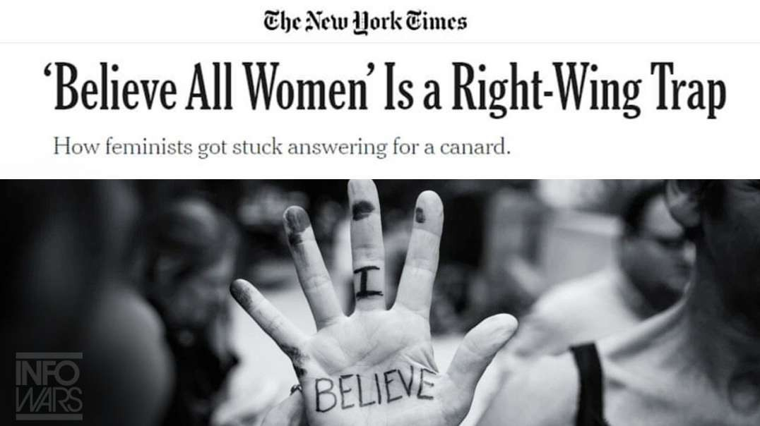 New York Times Claims Believe All Women Is A Right Wing Trap
