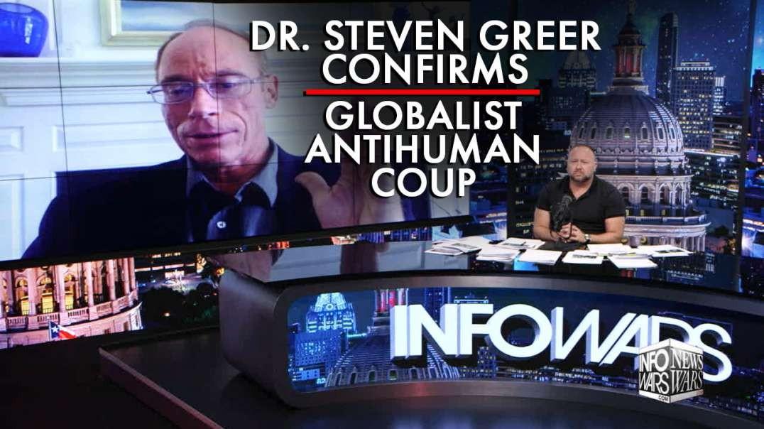Dr. Steven Greer Confirms Globalist Antihuman Coup