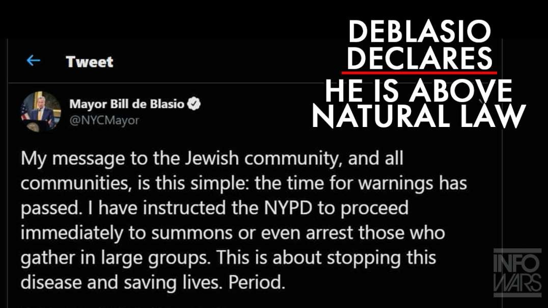 Mayor DeBlasio Declares Himself Above Natural Law on Twitter
