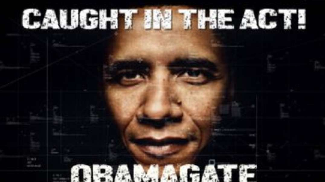 Caught In The Act: Obamagate Exposed!