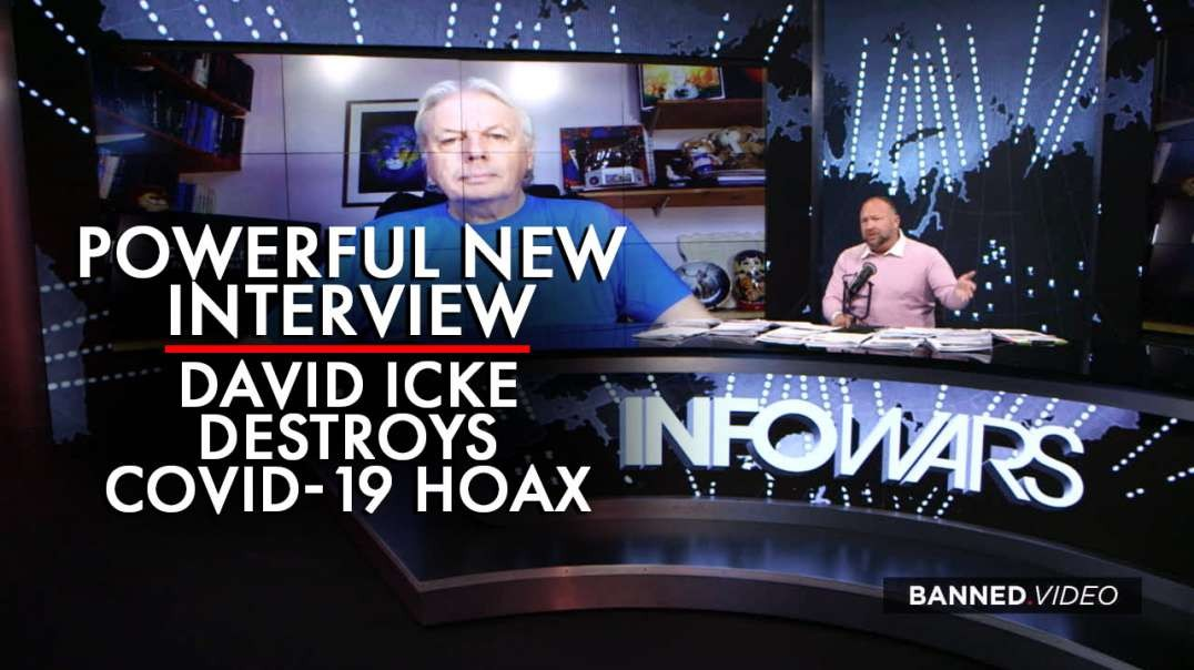 David Icke Destroys COVID-19 Hoax in Powerful New Interview