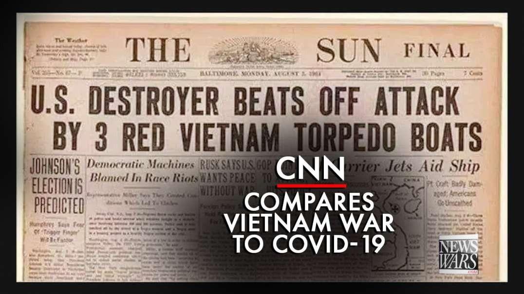 Cartoon News Network, CNN Compares Vietnam War To Covid War