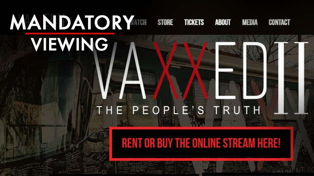 Why Vaxxed 2 Is Mandatory Viewing For Every Man, Woman, And Child