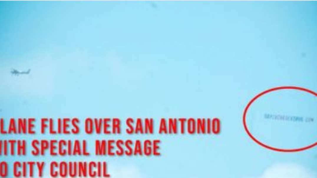 WATCH: Plane Flies Banner Defying San Antonio Hate Speech Resolution
