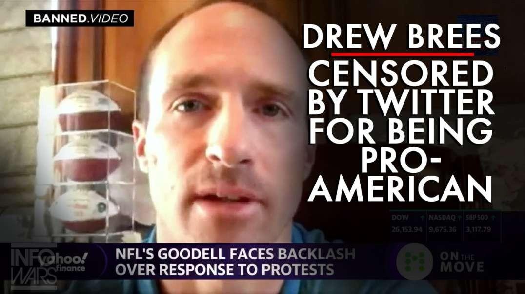 NFL Star Drew Brees Censored on Twitter for Being Pro-America