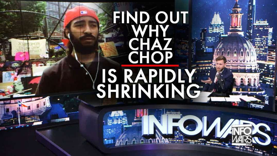 Find Out Why CHAZ/CHOP Is Rapidly Shrinking