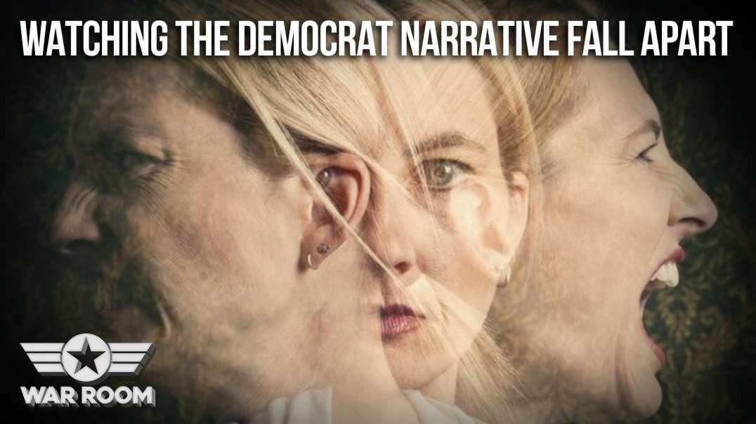 HIGHLIGHTS -  Watching The Democrat Narrative Fall Apart