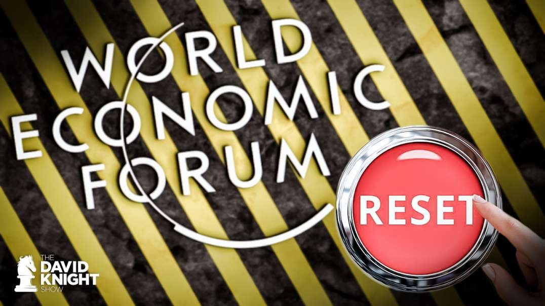 "World Economic Forum Announces ""The Great Reset"" For Global Governance"