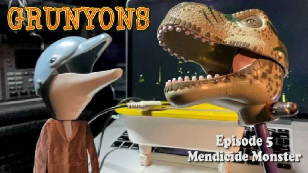 Mendicide Monster: Grunyons Episode 5