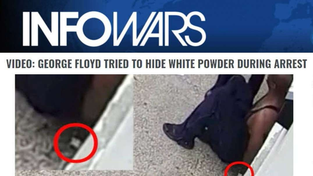 Bombshell: George Floyd Tried to Hide White Powder During Arrest