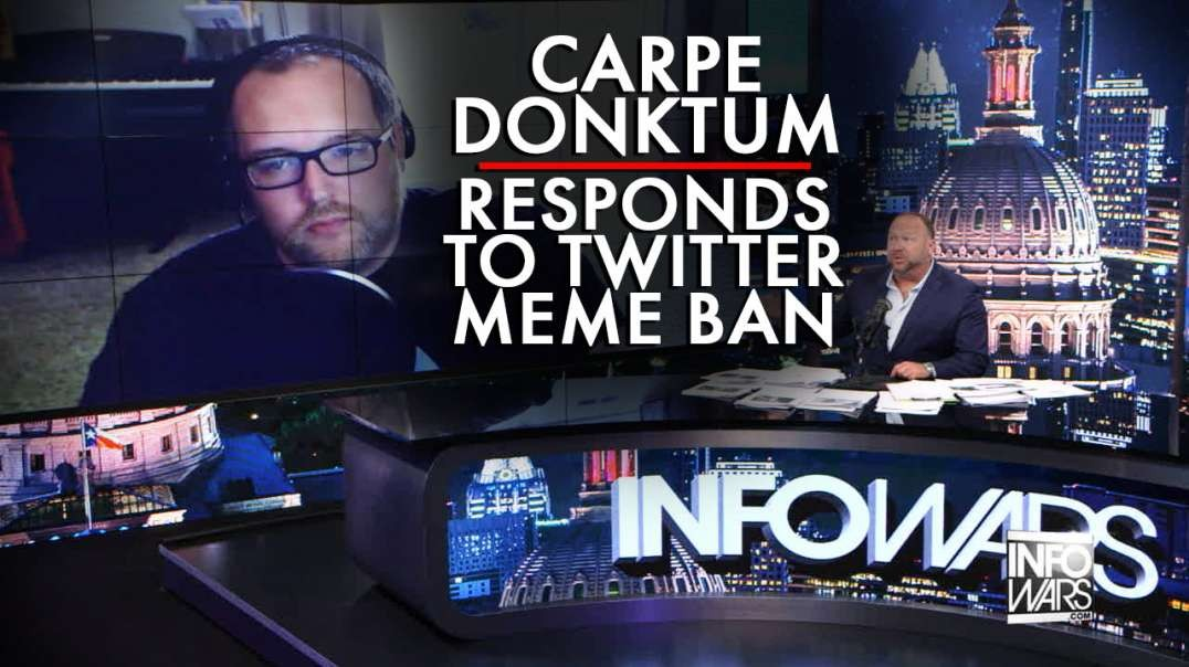 Exclusive: Carpe Donktum Responds to Twitter Meme Ban