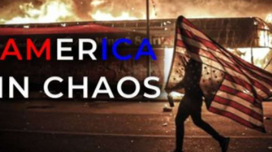 America In Chaos