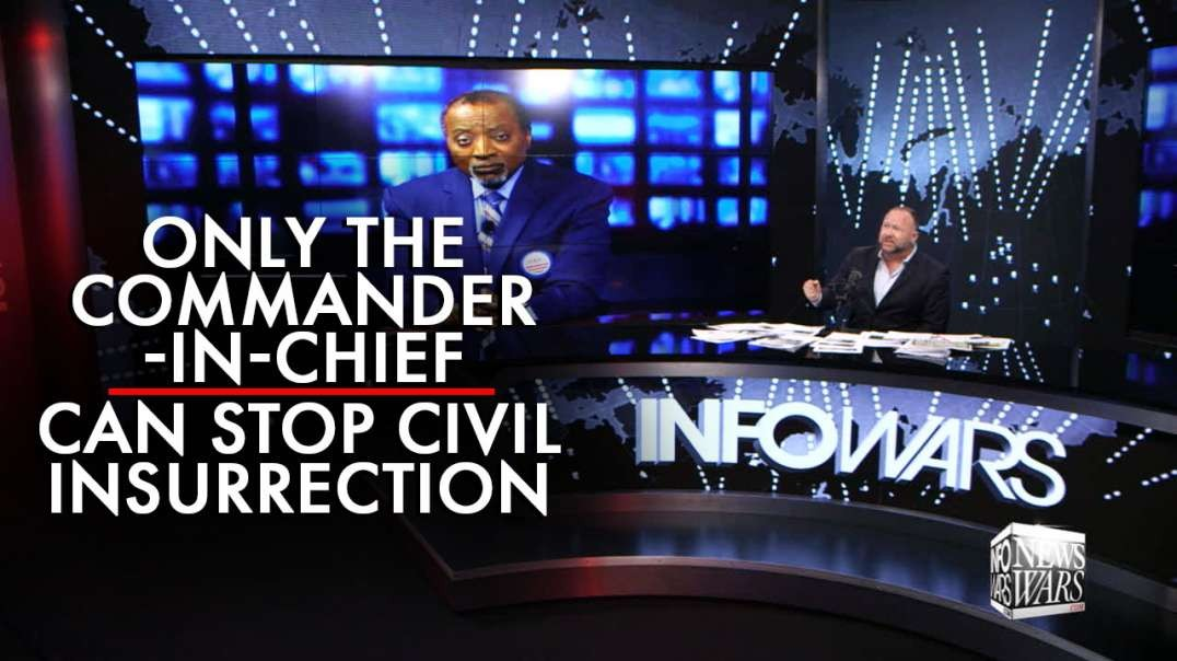 Alan Keyes: Only The Commander-In-Chief Can Stop Civil Insurrection