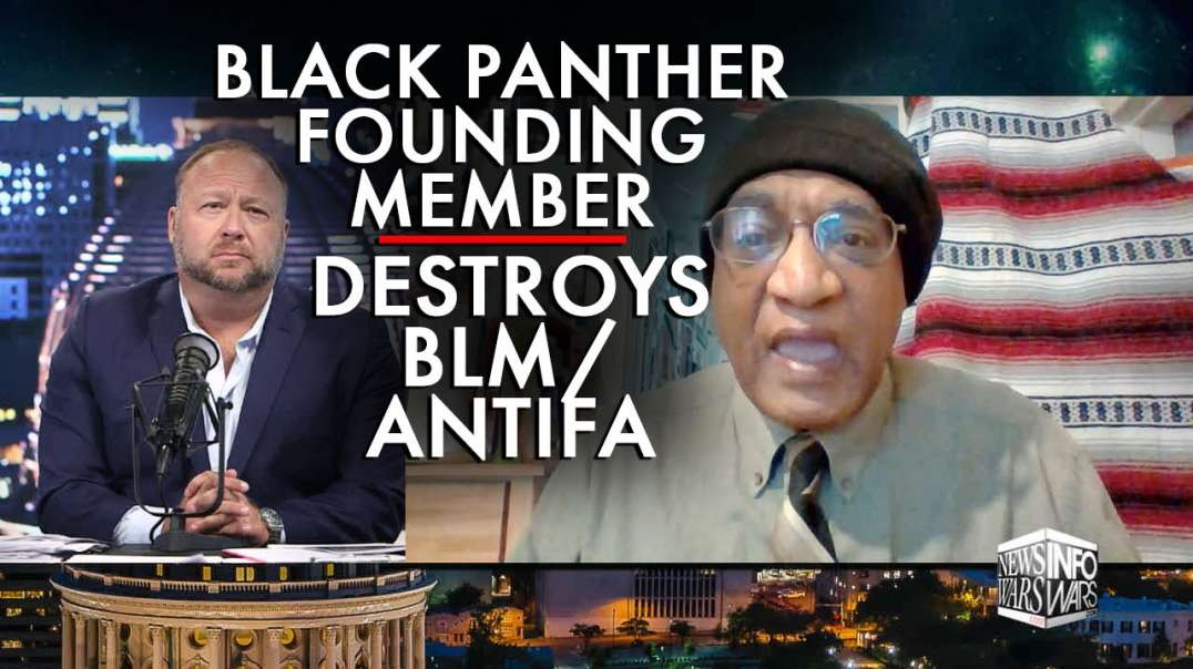 Founding Member Of Black Panther Party Destroys BLM/Antifa