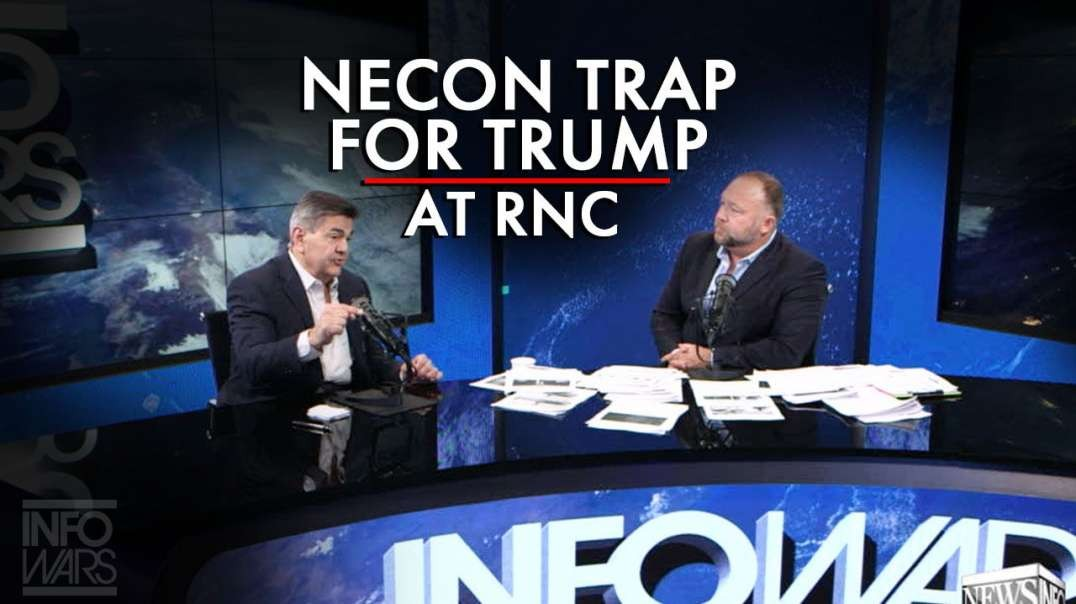 Exclusive! Learn About The Neocon Trap Planned for Trump at The RNC