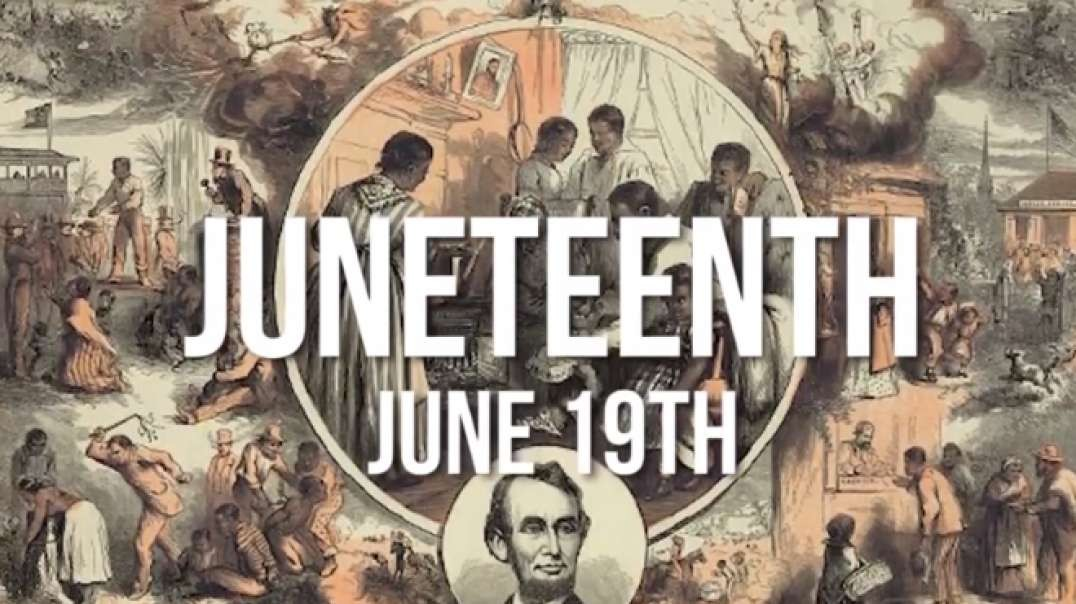 The History Of Juneteenth - The Second Independence Day