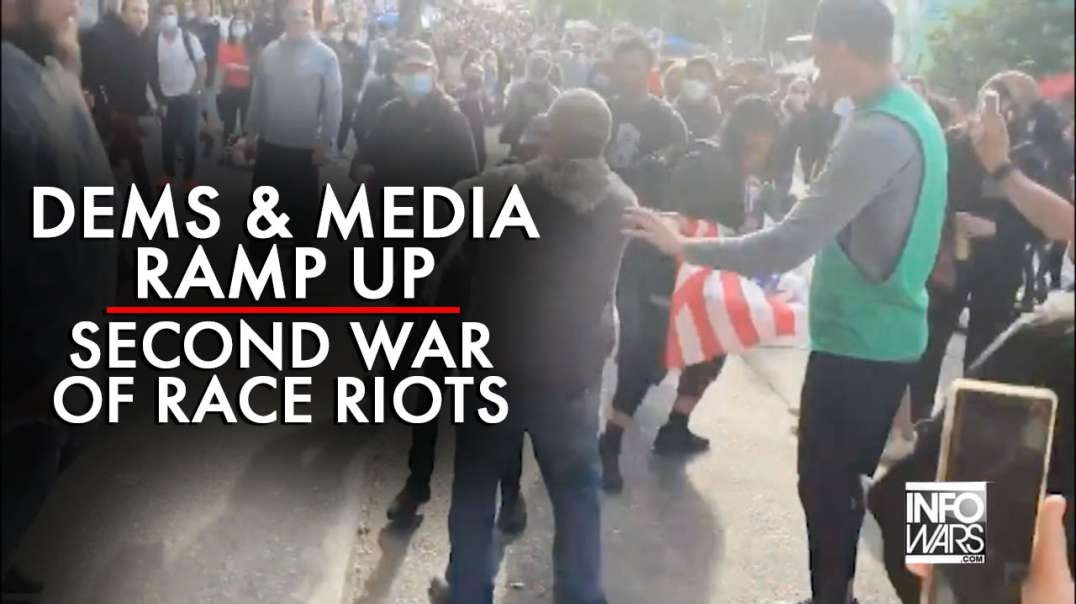 Democrats And Media Ramp Up Second War Of Race Riots