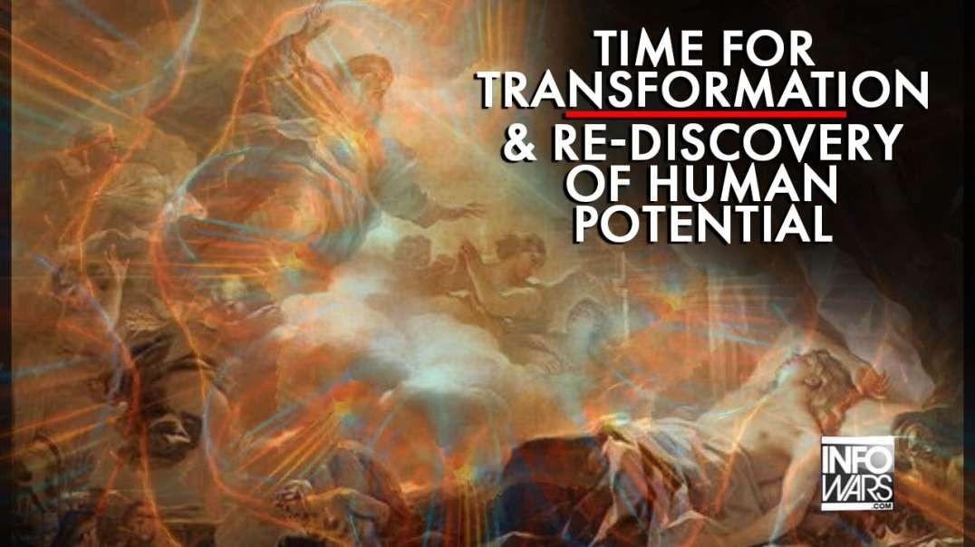 Now is the Time for Transformation & Re-Discovery of Human Potential