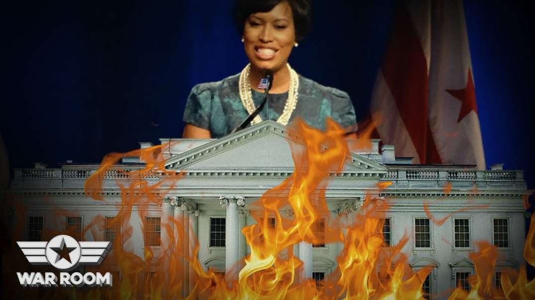 DC Mayor Calls For White House To Burn To The Ground