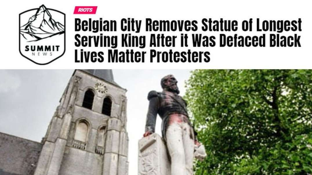 Belgium City Removes Statue Longest Serving King After It Was Defaced By BLM Protestors