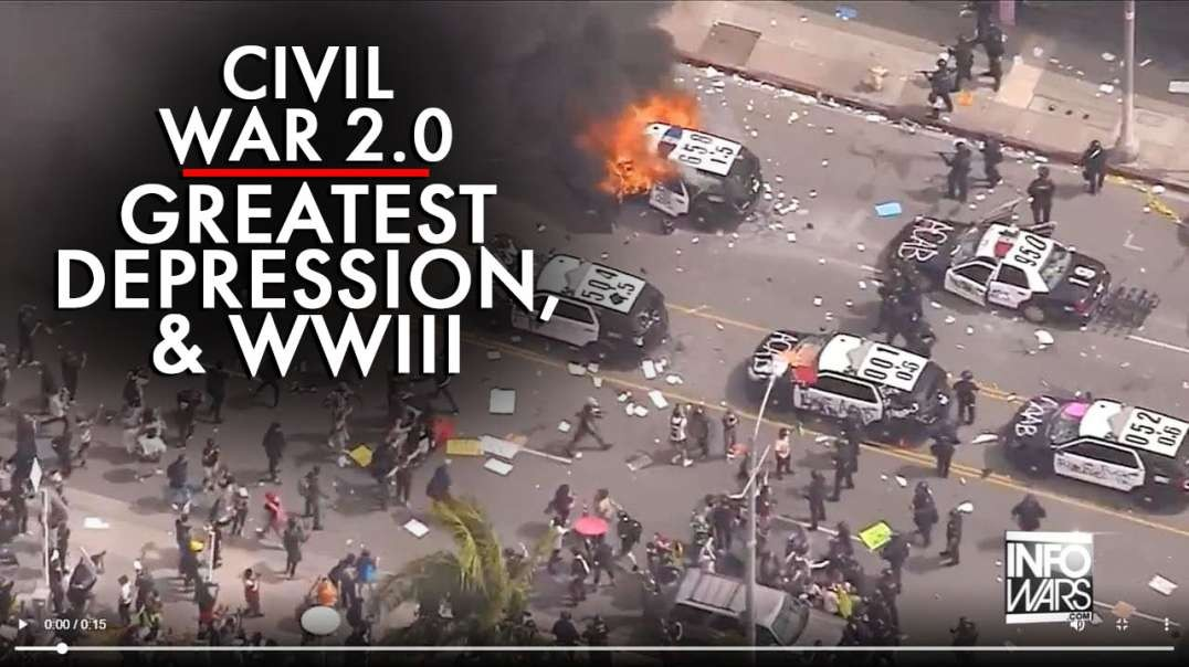 Civil War 2.0, The Greatest Depression and the Third World War