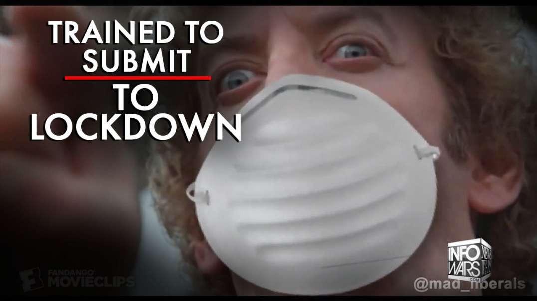 US Has Been Trained to Submit to Regular Coronavirus Lockdowns