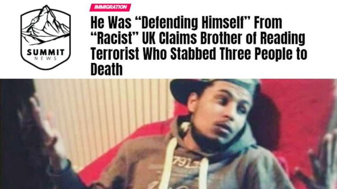 Brother Of Terrorist Claims He Was Defending Himself From Racism