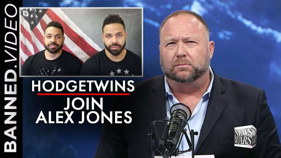 The Hodgetwins Join Alex Jones in Powerful Interview