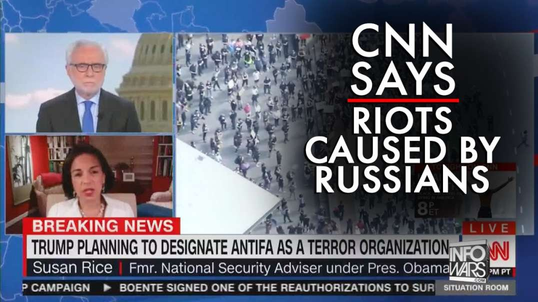 CNN Says Riots Caused by Russians
