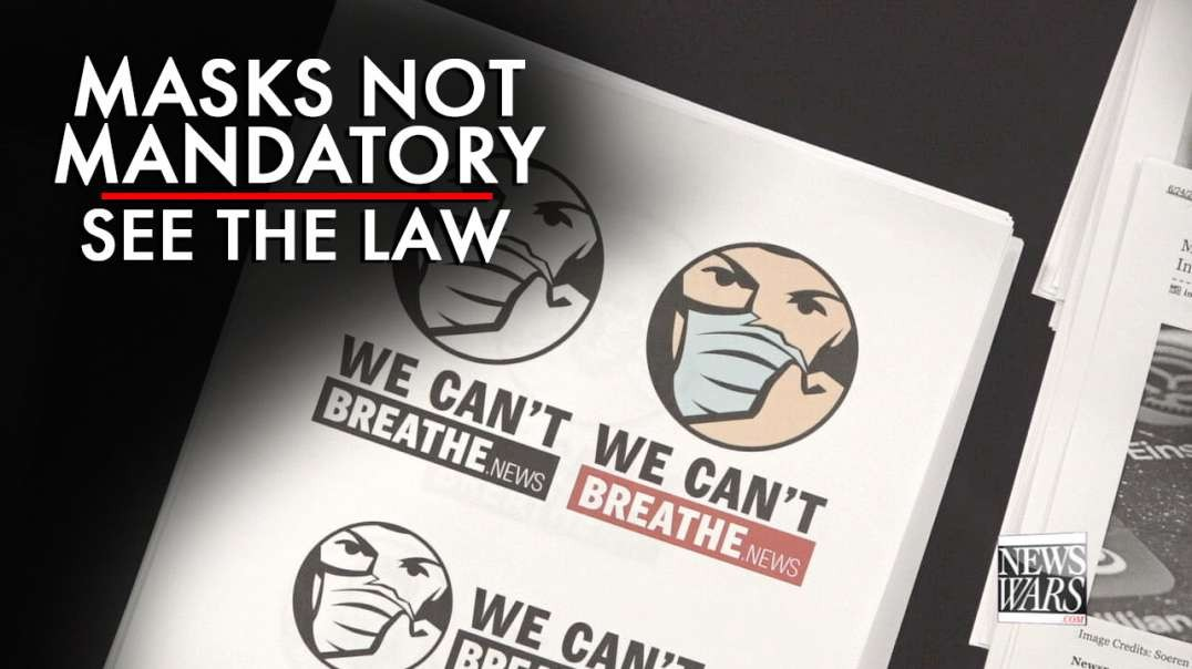 Covid-19 Masks Are Not Mandatory, See The Law