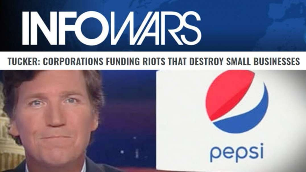 Leftist Race Riot Revolution is Brought to You by Major Corporations