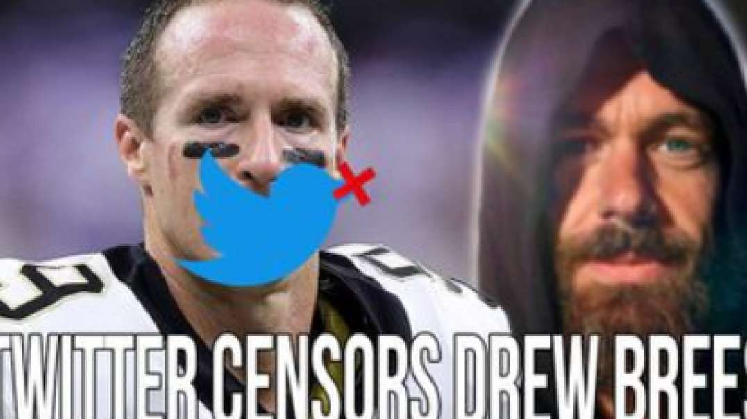 Twitter Censors Drew Brees To Stir Up More Racial Division