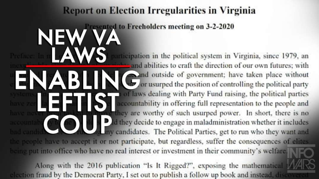 New Virginia Laws Enabling a Leftist Coup of Its Elections