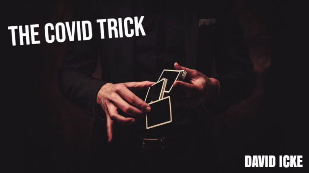 The Covid Trick - David Icke