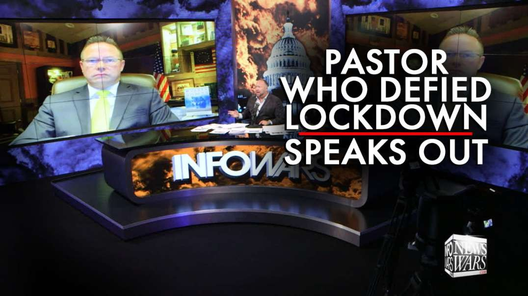 Pastor Who Opened Church Defying Lockdown Speaks Out