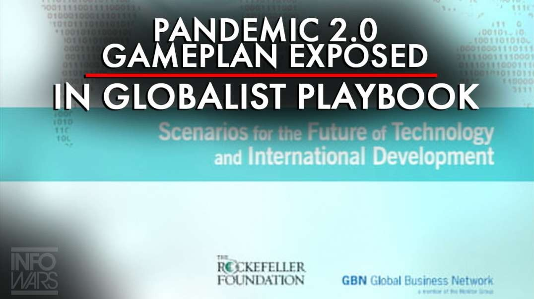 Pandemic 2.0 Gameplan Exposed in Publicly Available Globalist Playbook