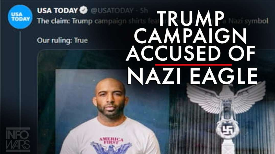 Deranged Leftists and MSM Accuse Trump Campaign of Using Eagle as 'Nazi Symbolism'