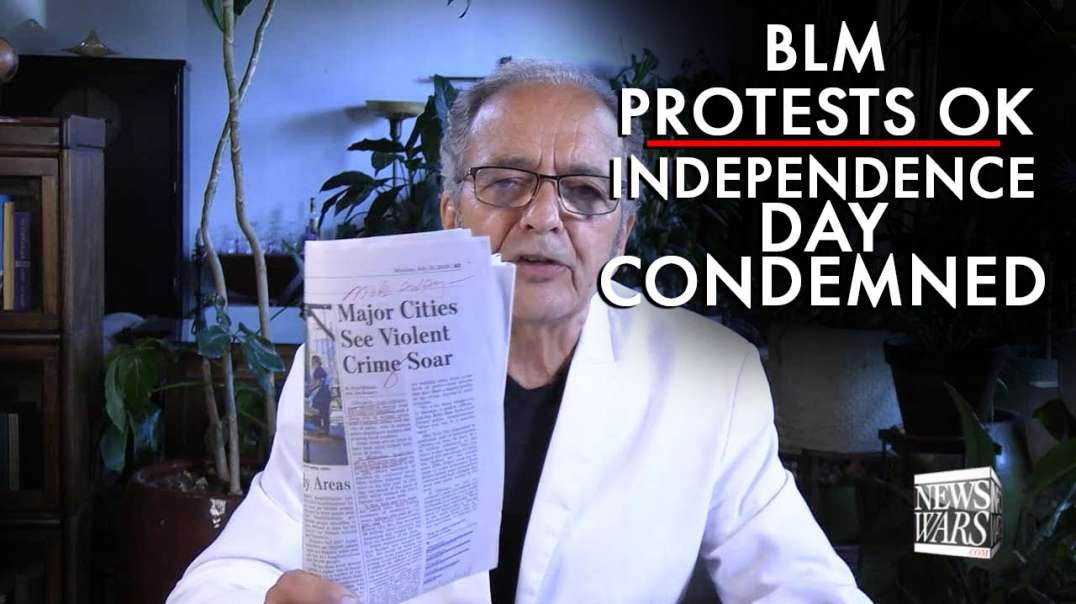 BLM Protests Ok, Independence Day Condemned By Epidemiologist