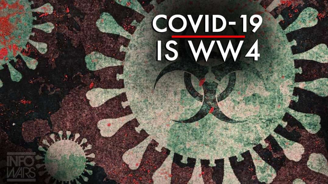 Covid 19 Is World War 4