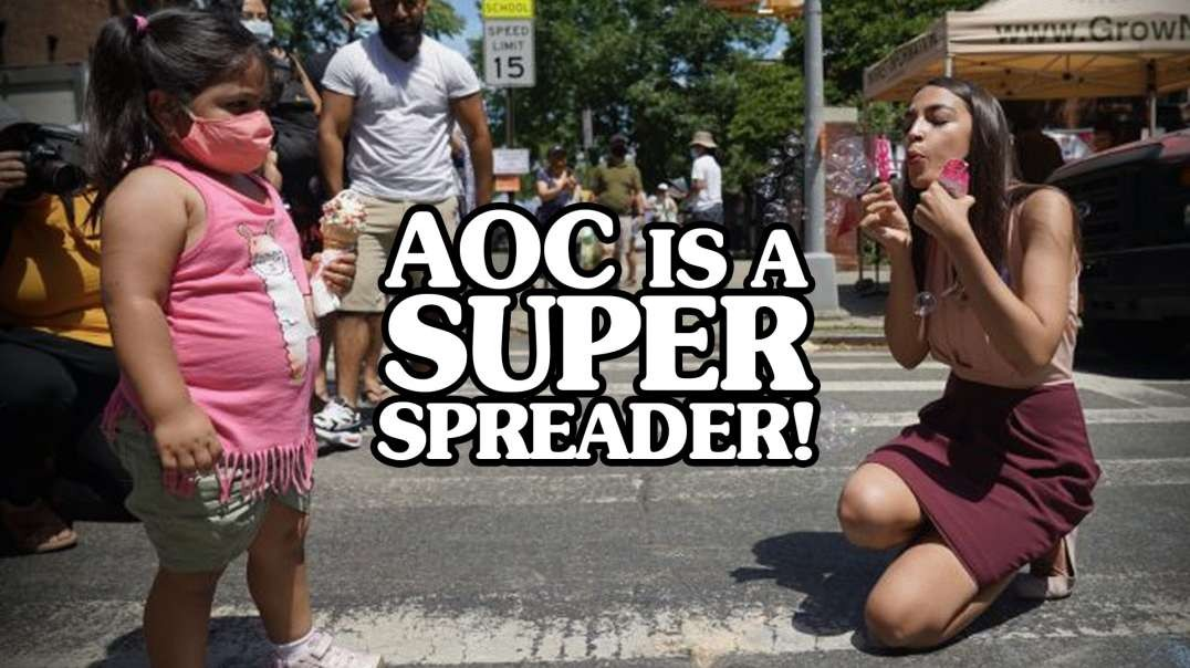 AOC Caught Intentionally Spreading Caught Intentionally Spreading Coronavirus