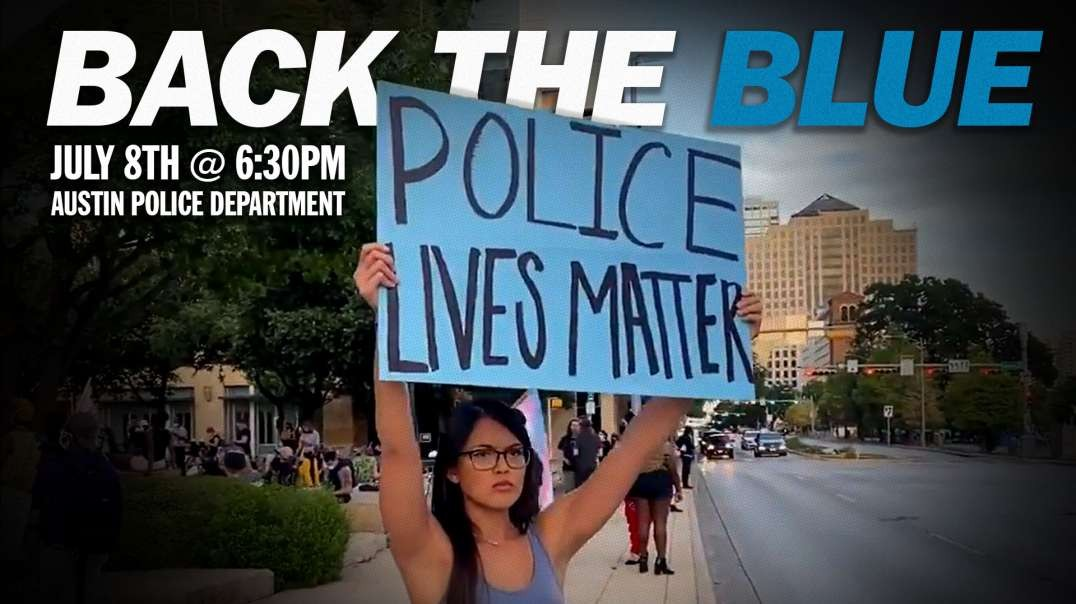 Savanah Hernandez Announces Back The Blue Rally In Austin, Texas
