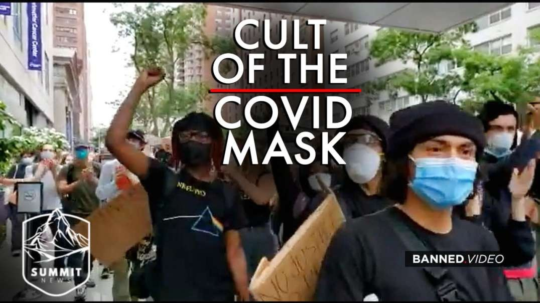 Cult of the Covid Mask