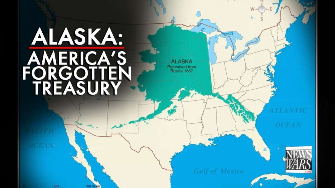 Alaska: America's Forgotten Treasury