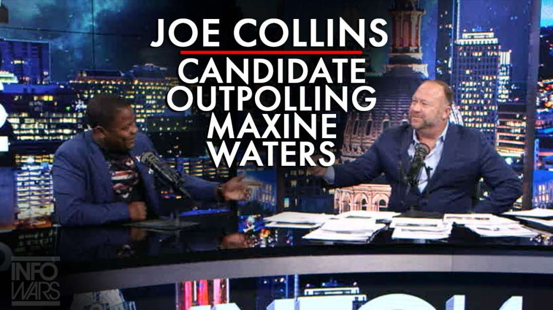 Joe Collins: Meet The Candidate Outpolling Maxine Waters for Her Congressional Seat
