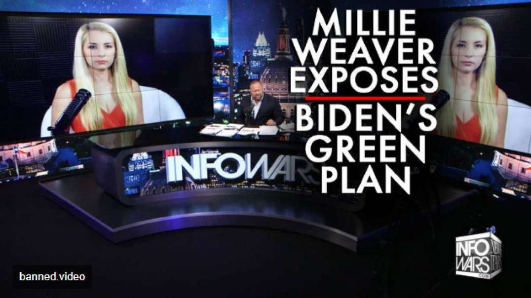 Millie Weaver Exposes Biden's Green Plan to Sell America Out to Authoritarianism