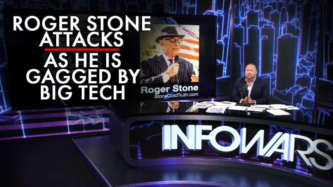Roger Stone Begins His Attack as He is Gagged by Big Tech