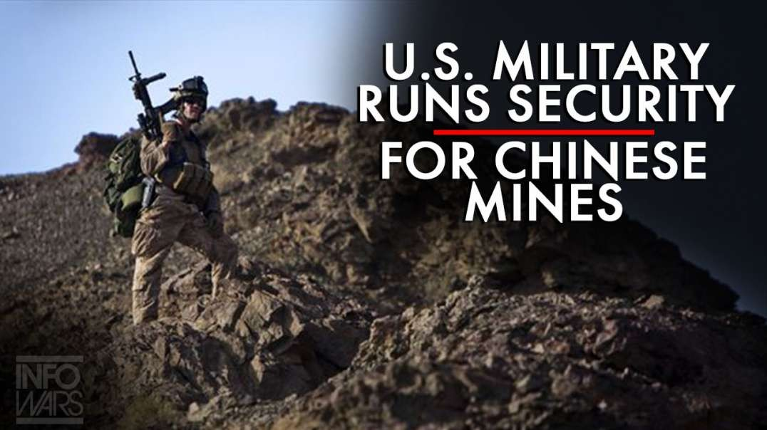 Learn How the U.S. Military Runs Security for Chinese Rare Earth Mineral Mines