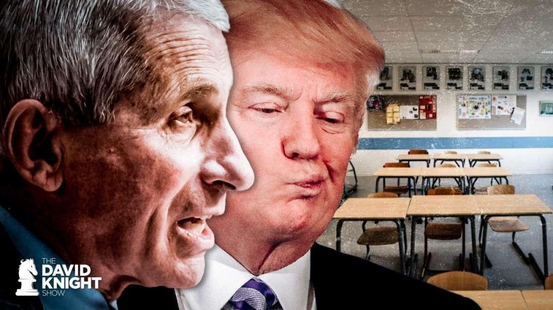 Trump Wants Fauci's Permission to Open Schools: Keep 'Em Closed!