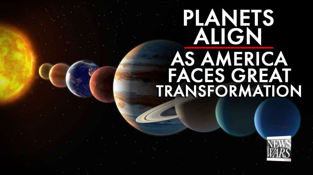 Planets Align as America Faces Great Transformation