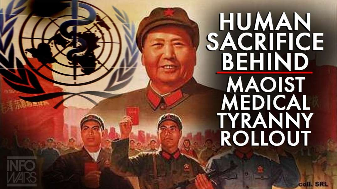 The Human Sacrifice Ritual Behind the Maoist Medical Tyranny Rollout